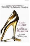 Купить книгу Lauren, Weisberger - Last Night at Chateau Marmont
