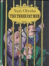 Купить книгу Юрий Олеша. Yuri Olesha - Три толстяка. The three fat men. (Книга на английском языке)
