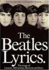 Купить книгу  - The Beatles Lyrics: The Songs of Lennon, McCartney, Harrison and Starr
