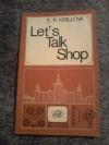 Купить книгу Кириллова Е. П. - Let's Talk Shop (Пособие по развитию навыков устной речи)