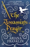 Купить книгу Ariana Franklin - The Assassin's Prayer