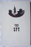 Купить книгу J. Fenimore Cooper - The Spy, A Tale of the Neutral Ground