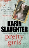 Купить книгу Slaughter, Karin - Pretty Girls