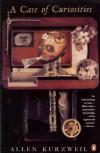 Купить книгу Allen Kurzweil - A Case of Curiosities
