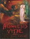 Светин А. - Anamnesis vitae (История жизни)