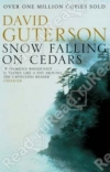 Купить книгу David Guterson - Snow Falling on Cedars