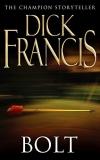 Купить книгу Dick Francis - Bolt