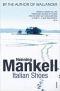Купить книгу Henning Mankell - Italian Shoes
