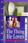 Купить книгу Bates, Herbert Ernest - The Thing He Loves