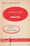 Купить книгу Dixson, Robert J. - Essential idioms in English