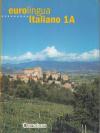 Купить книгу [автор не указан] - Eurolingua Italiano 1A