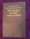Купить книгу Перепелкин Ю. - THE SECRET OF THE GOLD COFFIN / Тайна золотого гроба